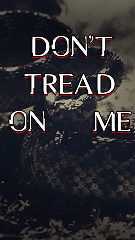 Dont Tread On Me Wallpaper For Phone ...